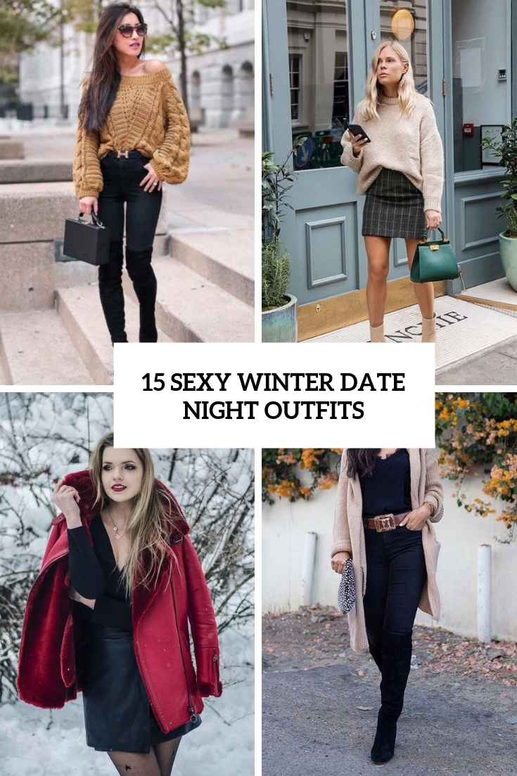 5 Sexy Winter Date Night Outfits - Styleoholic