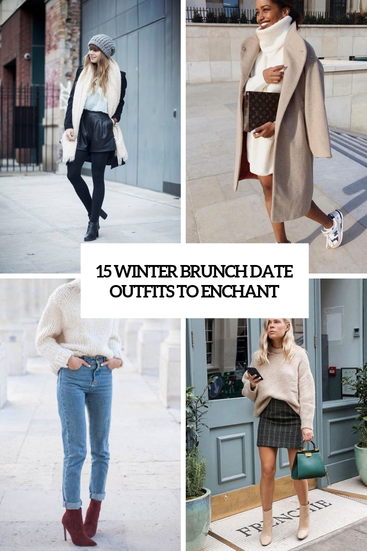 15 Winter Brunch Date Outfits To Enchant