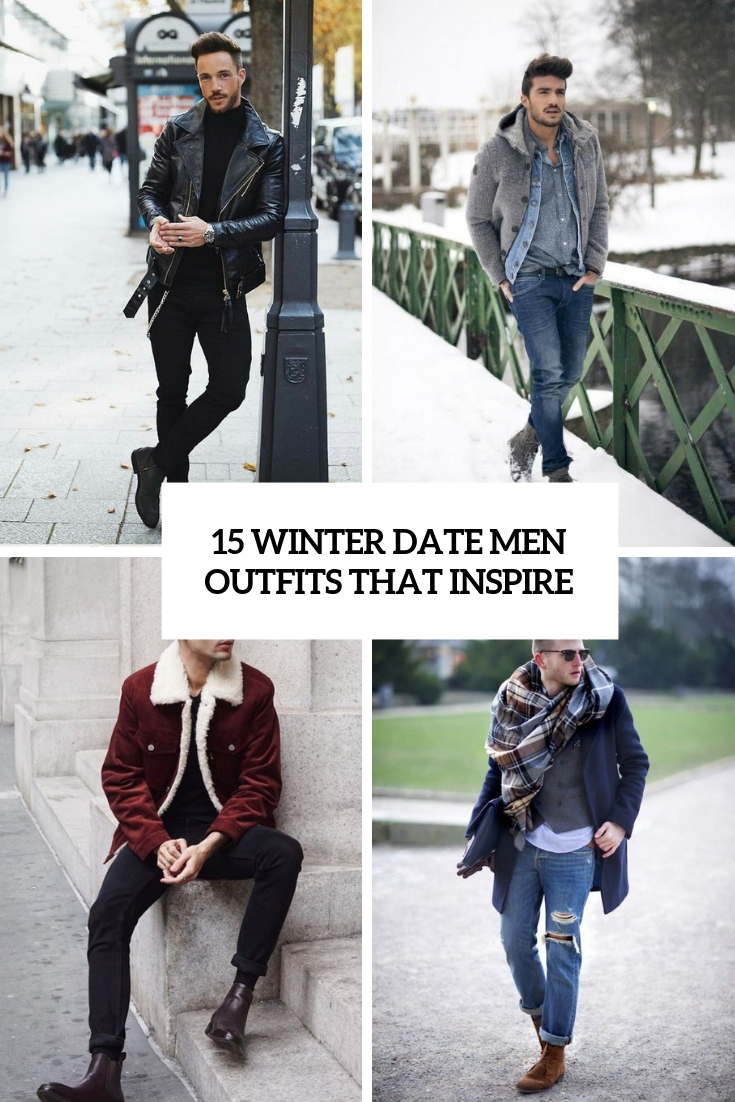 15 Winter Date Men Outfits That Inspire