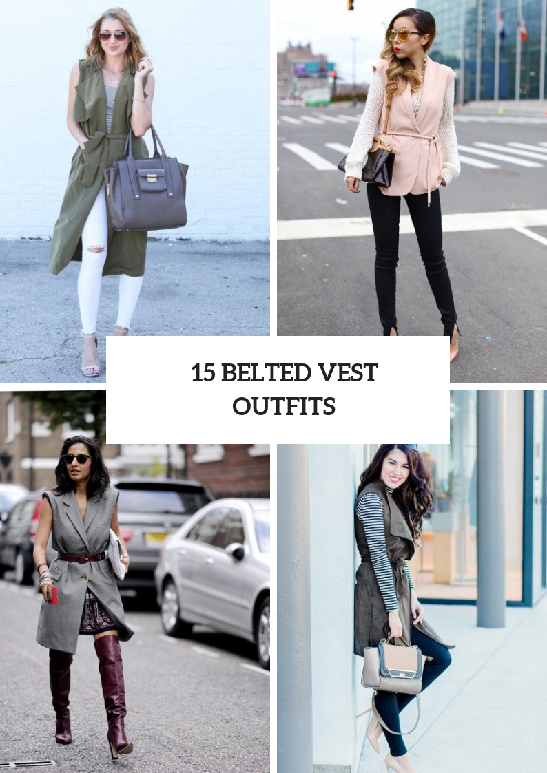 Awesome Looks With Belted Vests