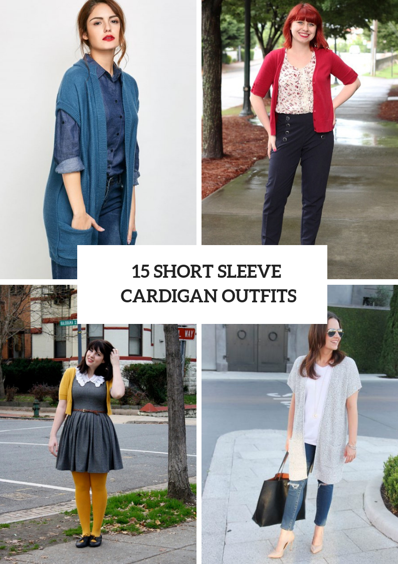 Classic Outfits With Short Sleeve Cardigans