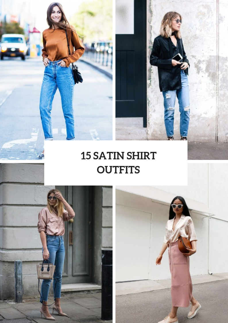 Elegant Outfits With Satin Shirts