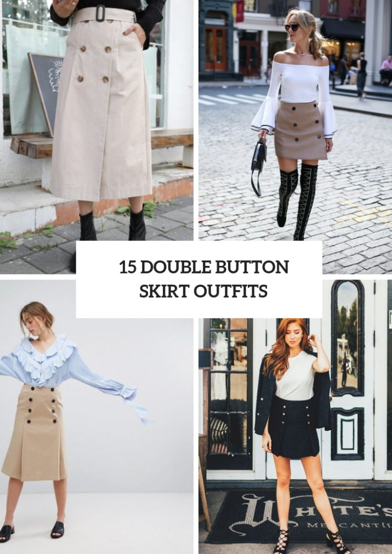15 Wonderful Outfits With Double Button Skirts