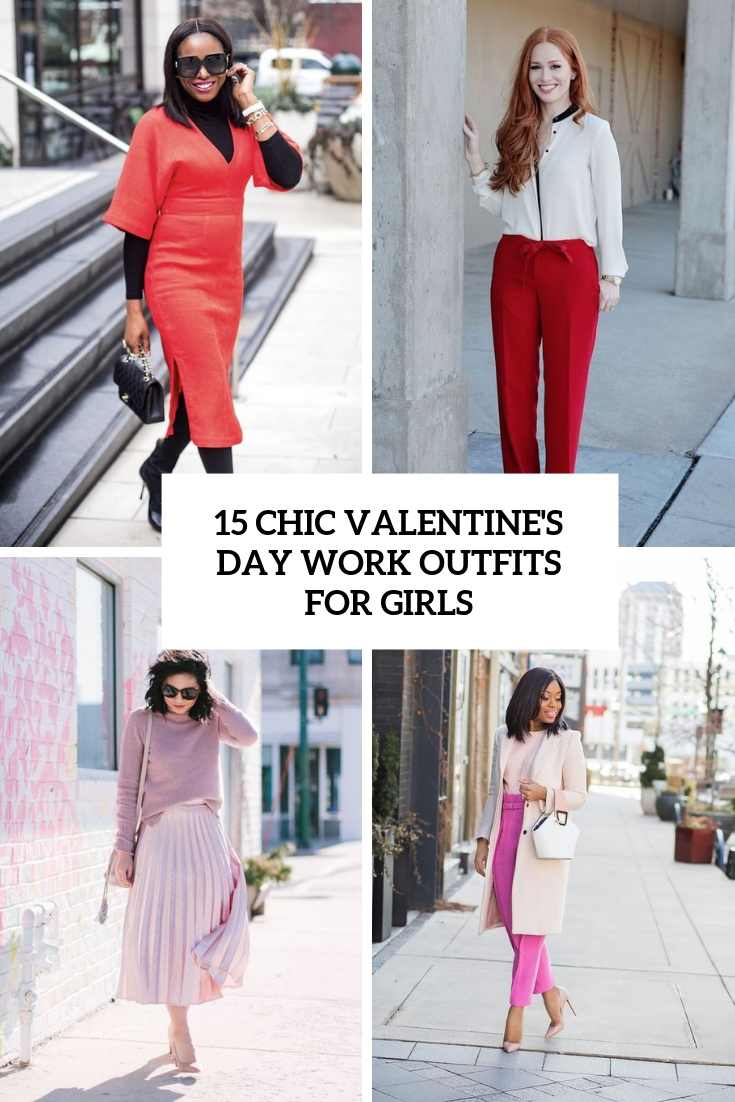 15 Chic Valentine's Day Work Outfits For Girls