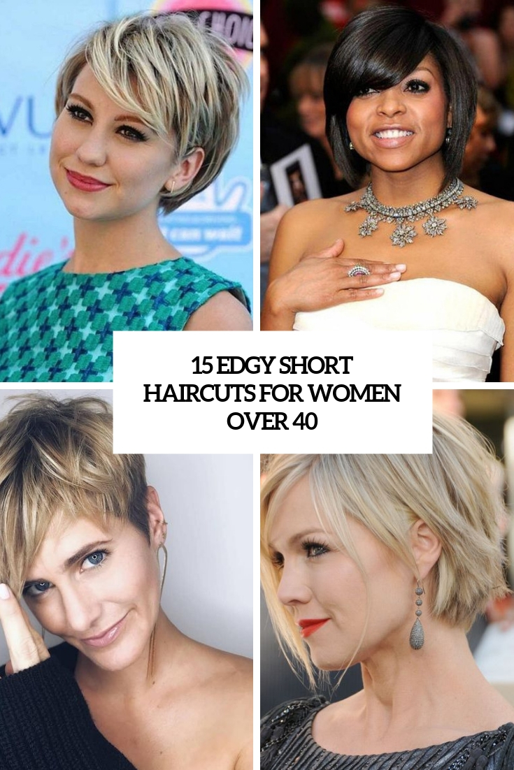 edgy short haircuts for women over 40 cover