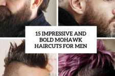 15 impressive and bold mohawk haircuts for men cover