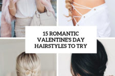 15 romantic valentine's day hairstyles to try cover