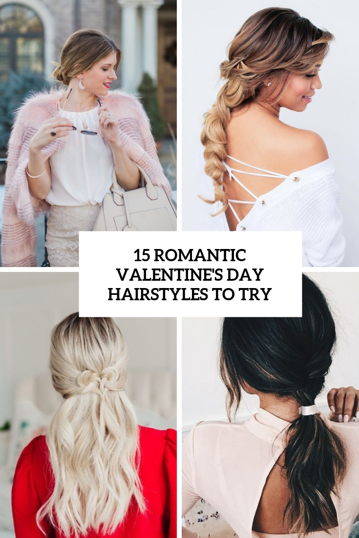 romantic valentine's day hairstyles to try cover