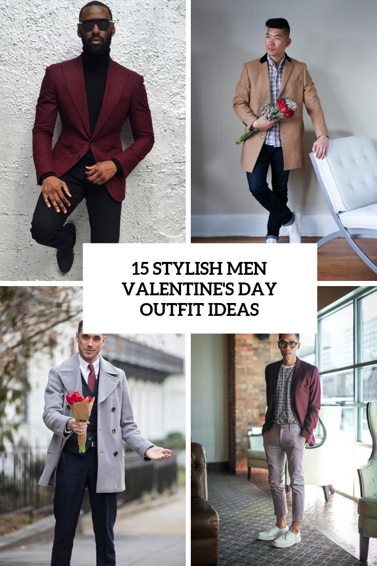 15 Stylish Men Valentine's Day Outfit Ideas