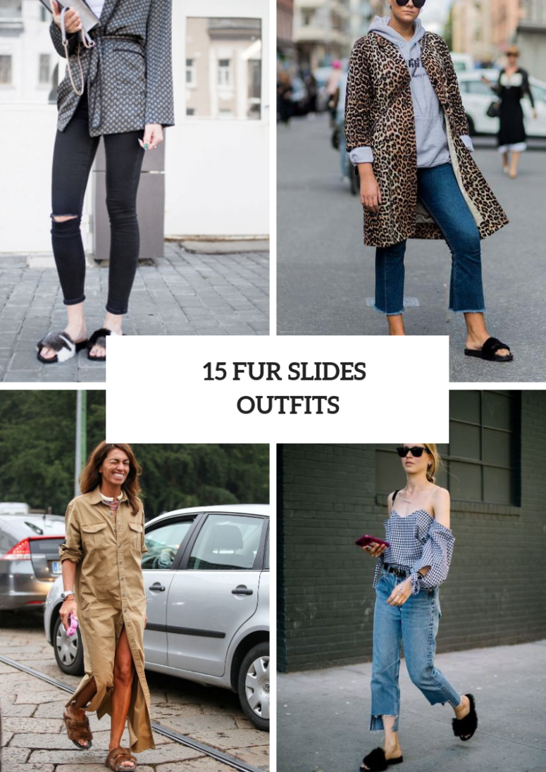 Cool Outfits With Fur Slides