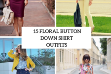 15 Floral Button Down Shirt Outfits For Ladies