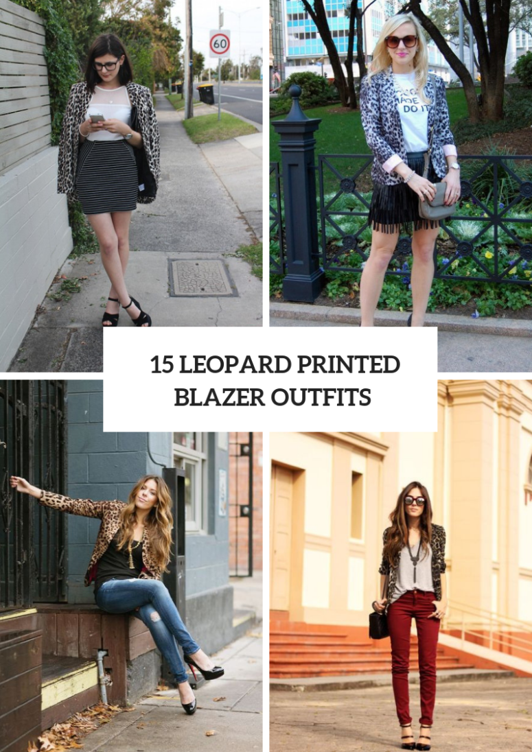 Looks With Leopard Printed Blazers
