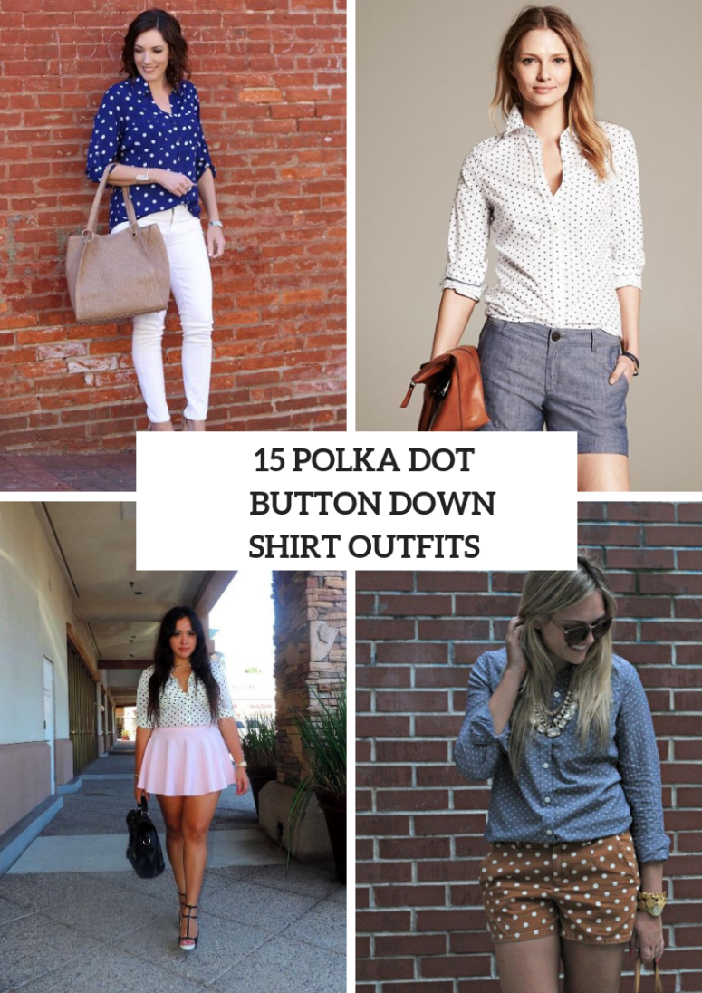 15 Looks With Polka Dot Button Down Shirts