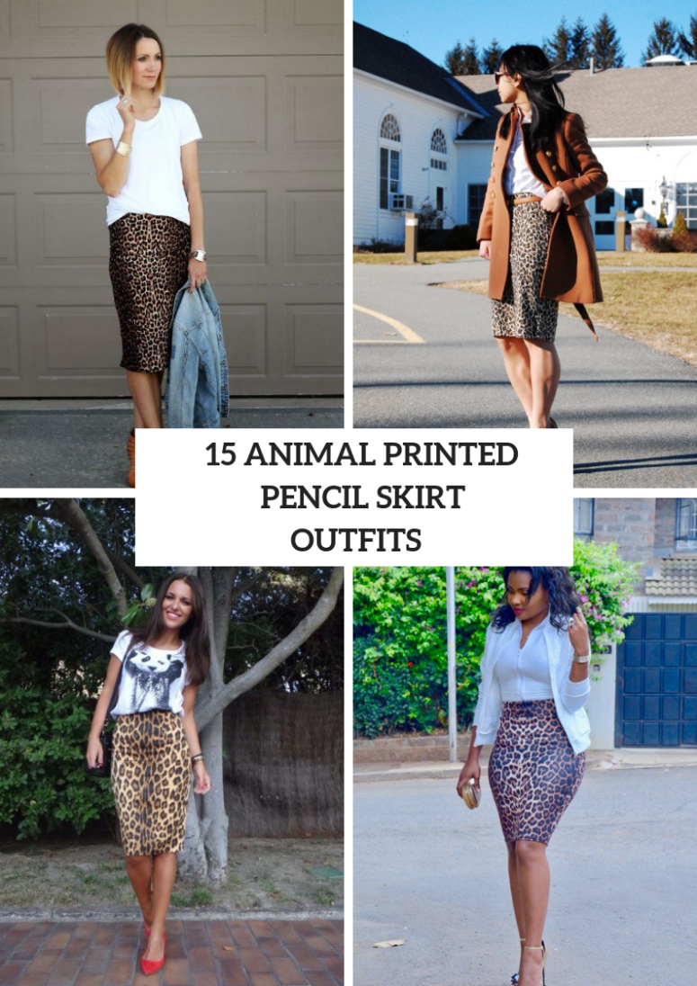 15 Outfits With Animal Printed Pencil Skirts
