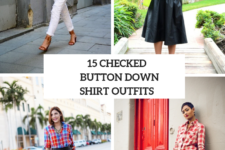15 Outfits With Checked Button Down Shirts For Women