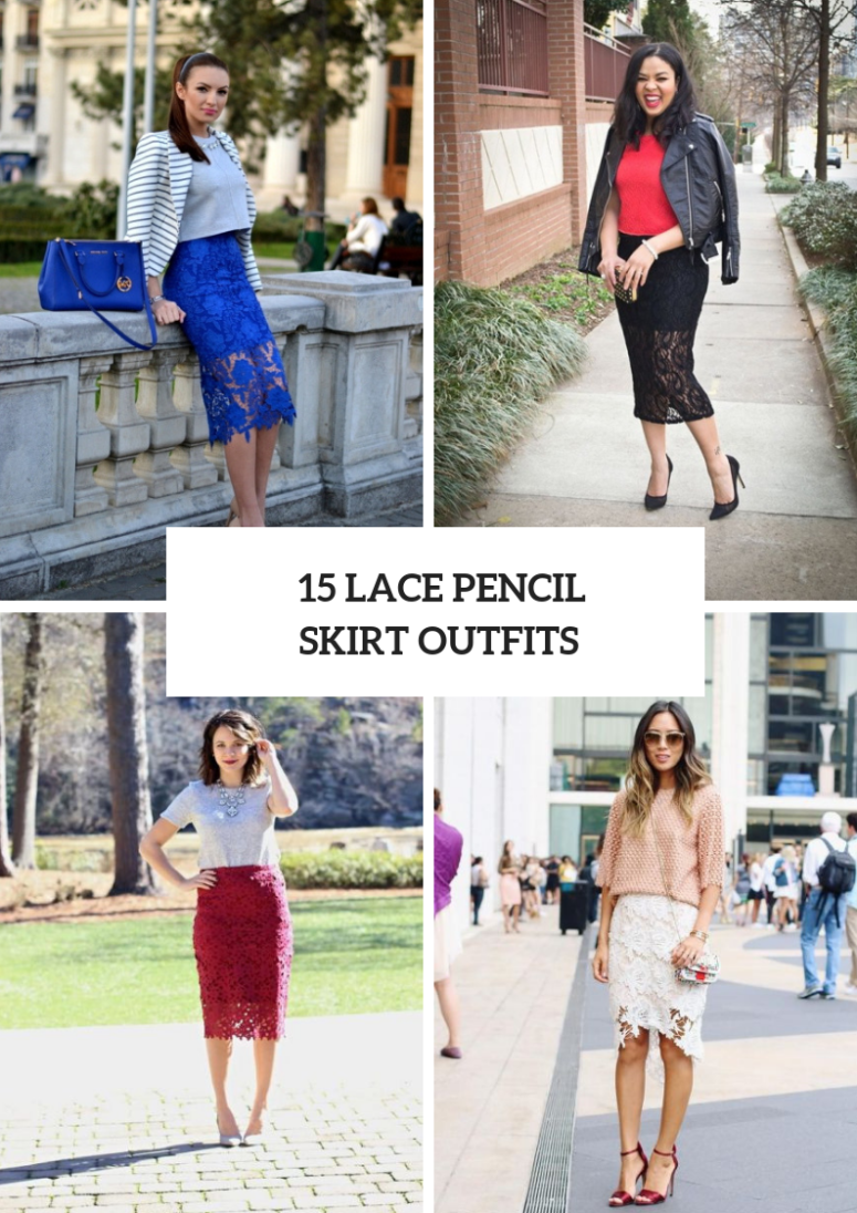 Outfits With Lace Pencil Skirts
