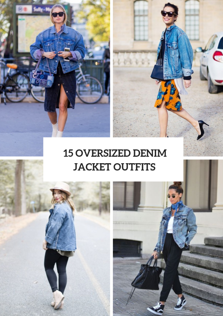 Oversized Denim Jacket Outfits For Ladies