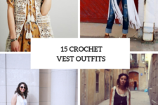 15 Women Outfits With Crochet Vests