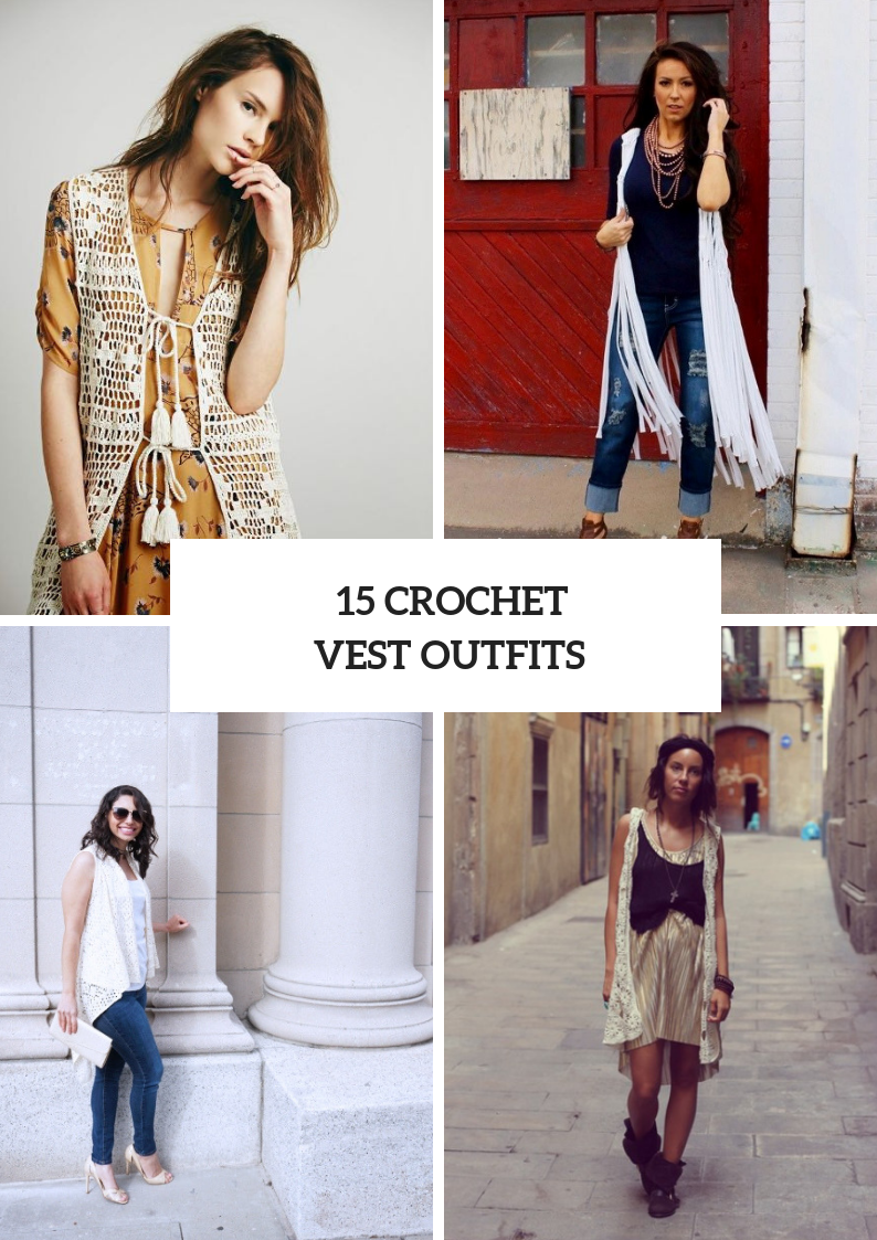 Women Outfits With Crochet Vests