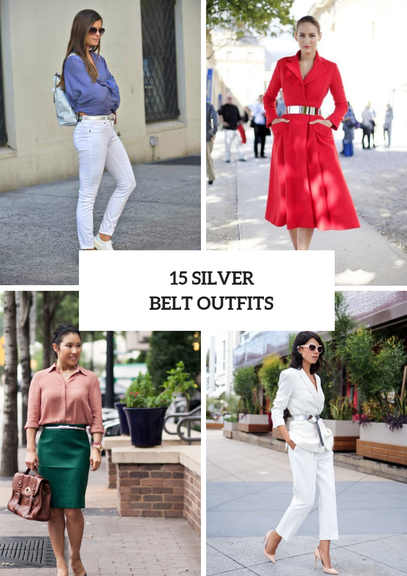 Women Outfits With Silver Belts