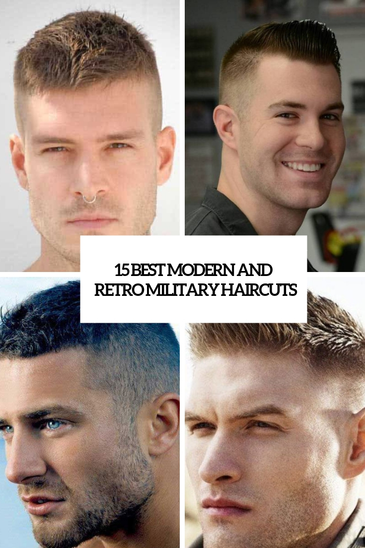 15 Best Modern And Retro Military Haircuts