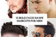 15 bold faux hawk haircuts for men cover
