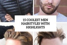 15 coolest men hairstyles with higlights cover