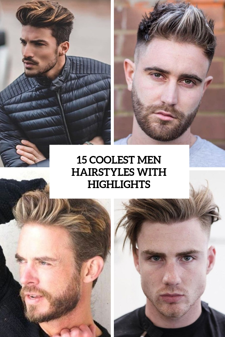 coolest men hairstyles with higlights cover