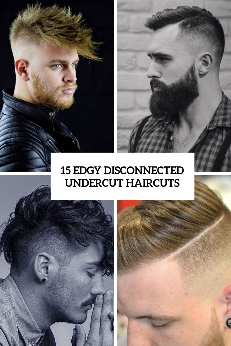 edgy disconnected undercut haircuts cover