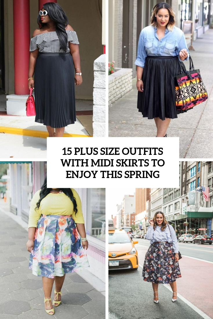 plus size outfits with midi skirts to enjoy this spring cover