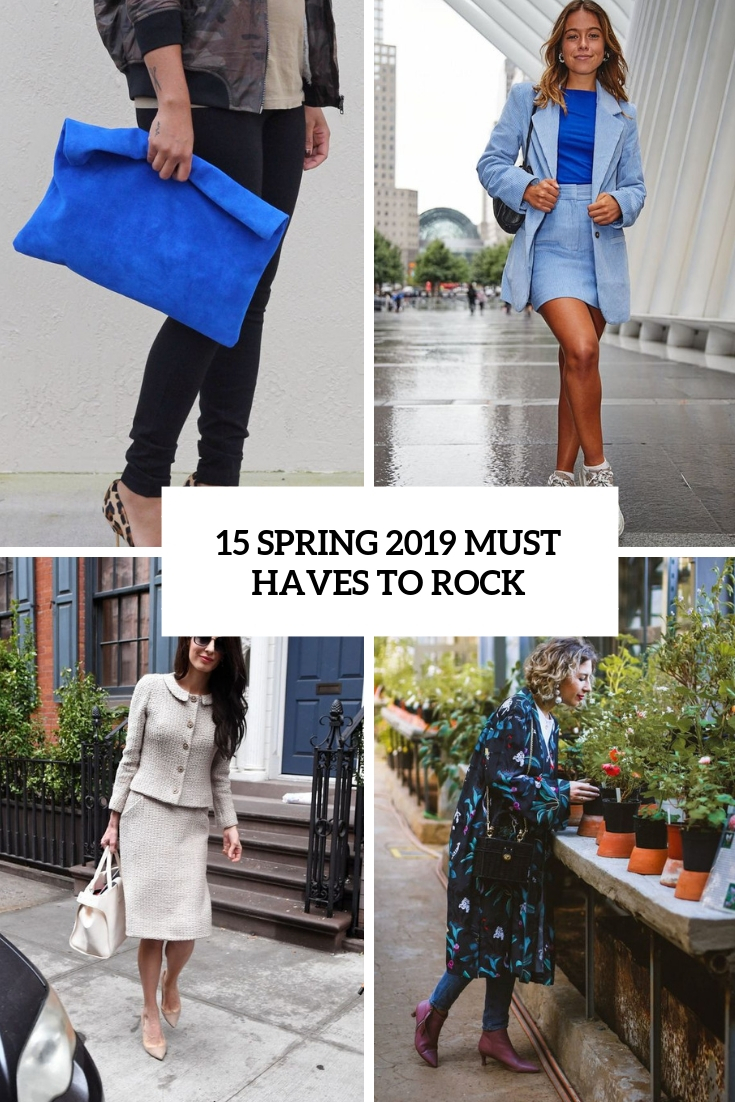15 Spring 2019 Must Have Clothes To Rock