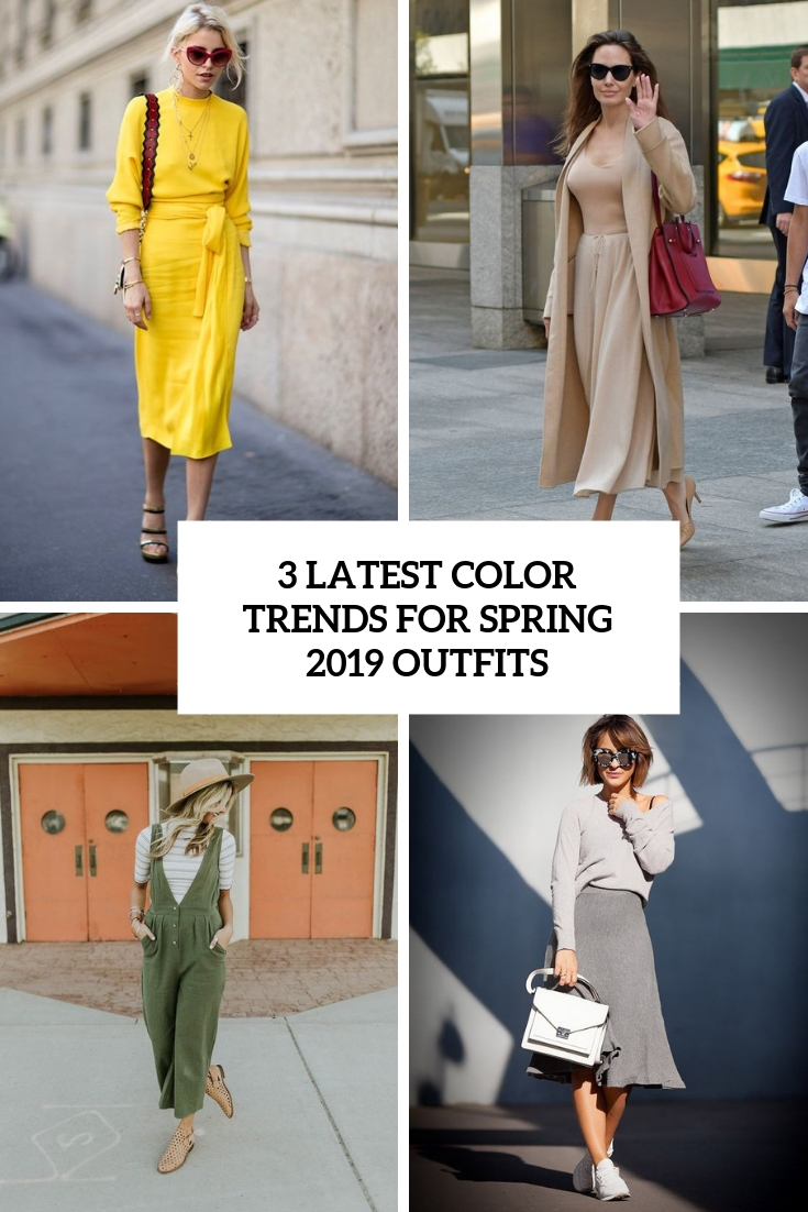 3 Latest Color Trends For Spring 2019 Outfits