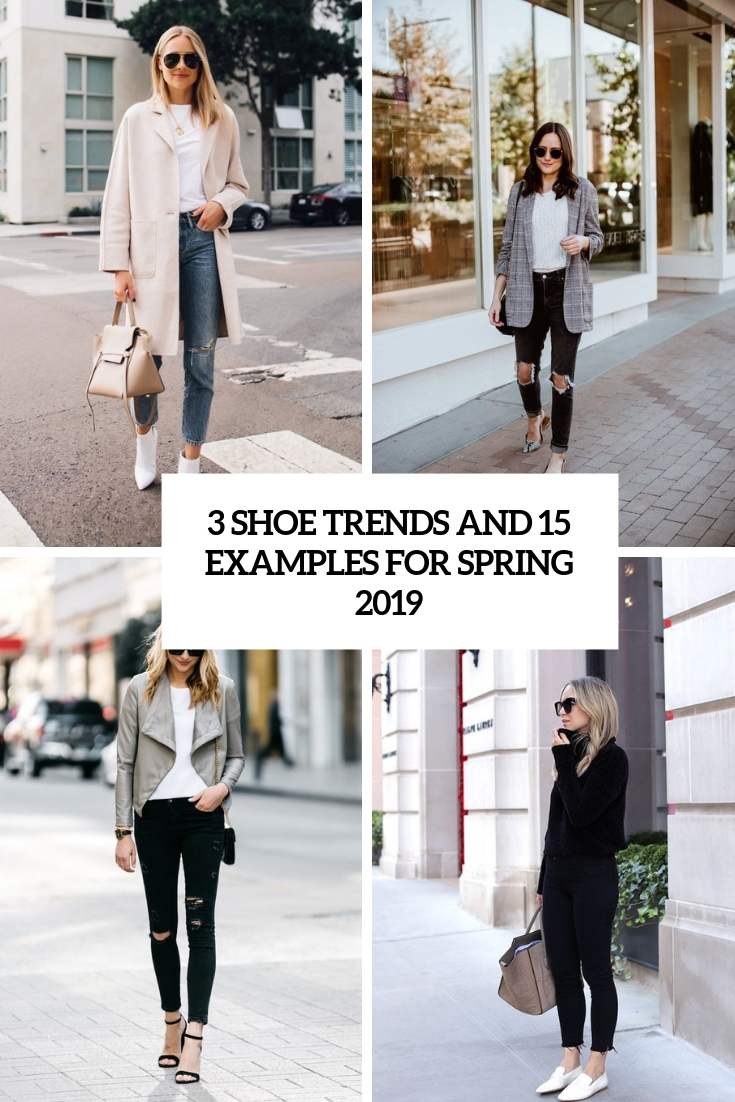 3 Shoe Trends And 15 Examples For Spring 2019