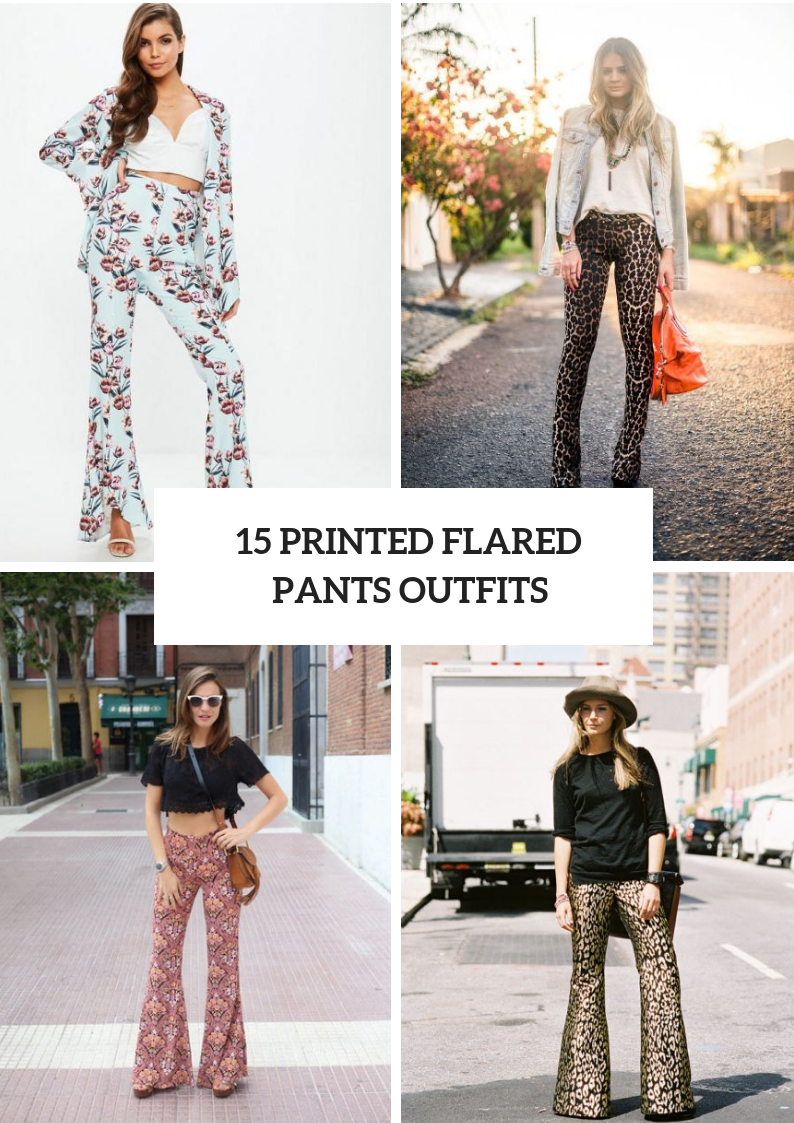 Chic Outfits With Printed Flared Pants