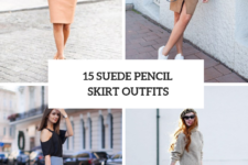 15 Cool Outfits With Suede Pencil Skirts