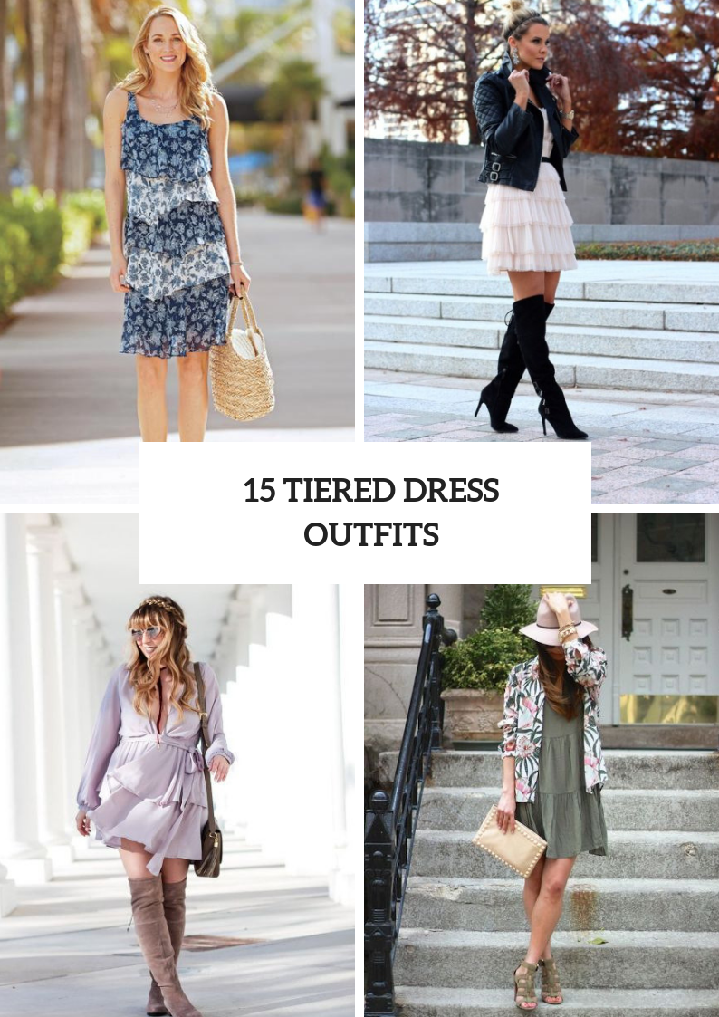 Feminine Outfits With Tiered Dresses