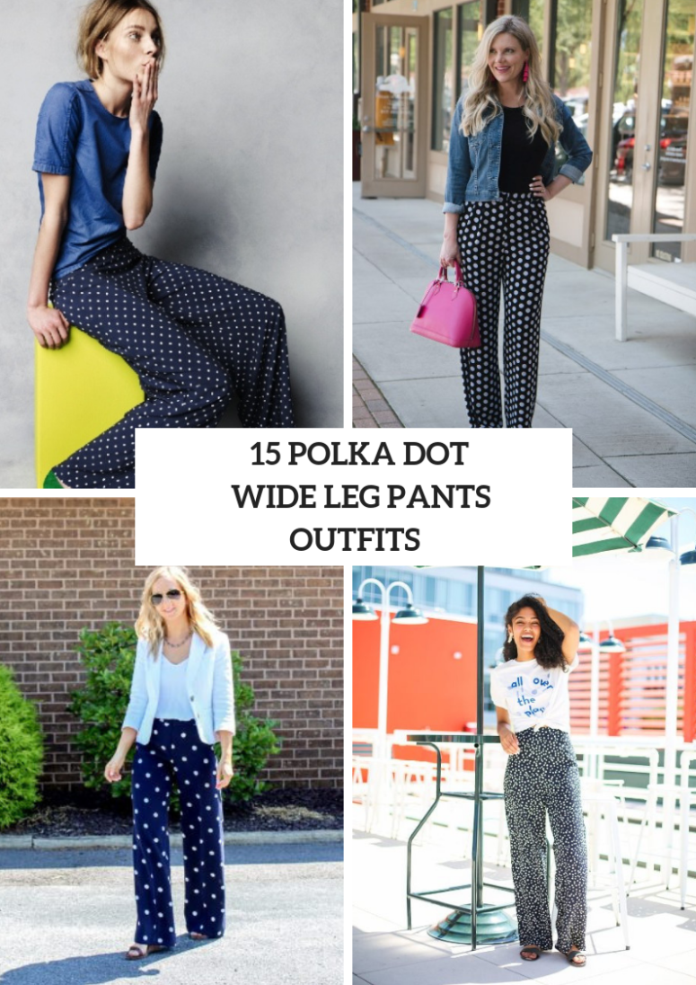 15 Funny Outfits With Polka Dot Wide Leg Pants