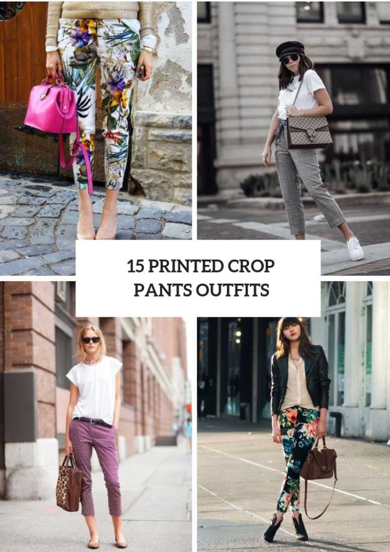 15 Looks With Printed Cropped Pants