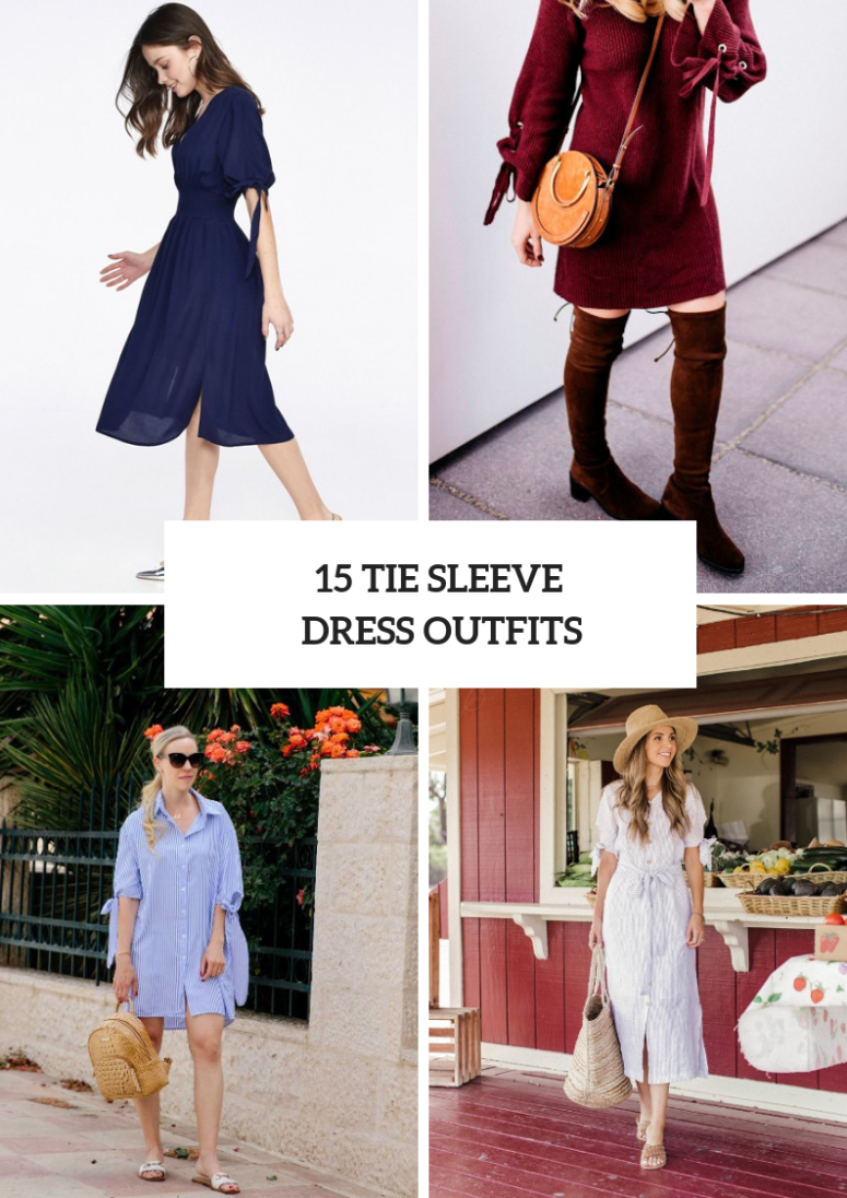 15 Outfits With Tie Sleeve Dresses To Repeat