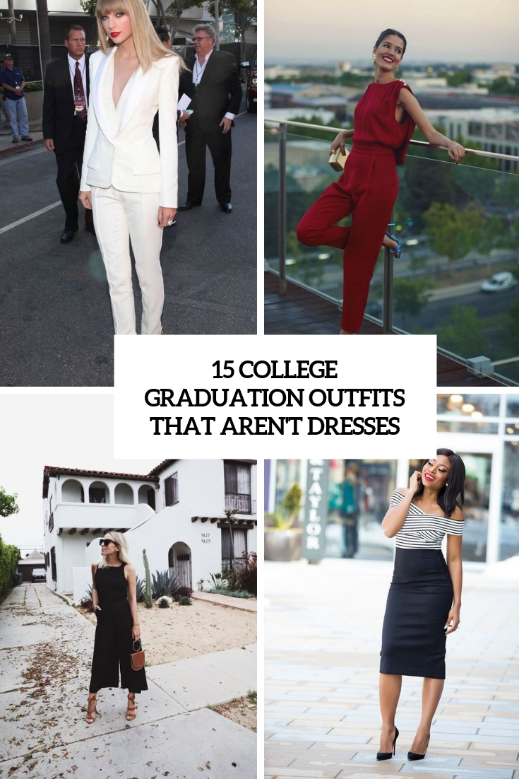 15 College Graduation Outfits That Aren't Dresses