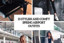 15 stylish and comfy sprign airport outfits cover