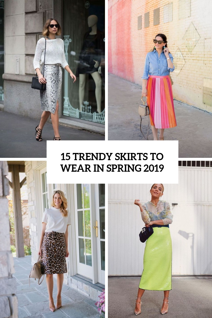 15 Trendy Skirts To Wear In Spring 2019