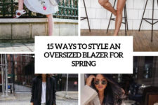 15 ways to style an oversized blazer for spring cover