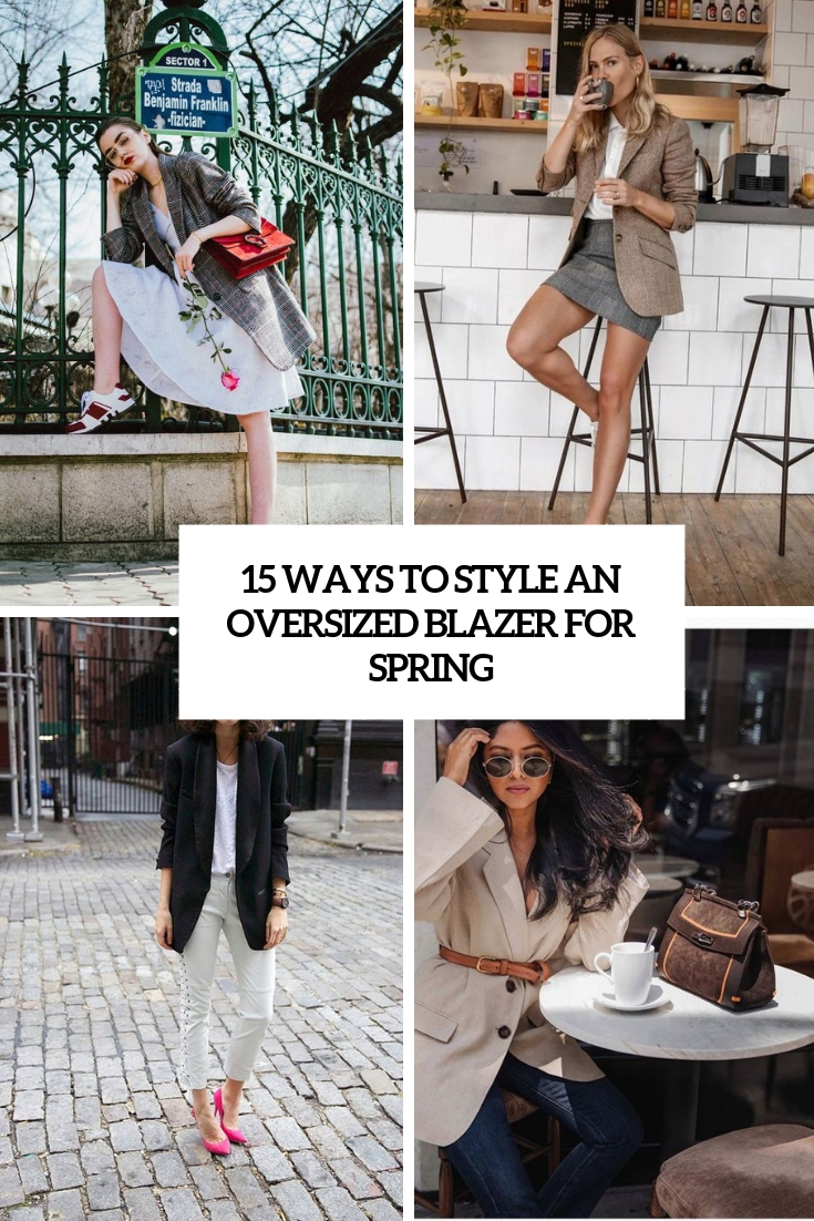 ways to style an oversized blazer for spring cover