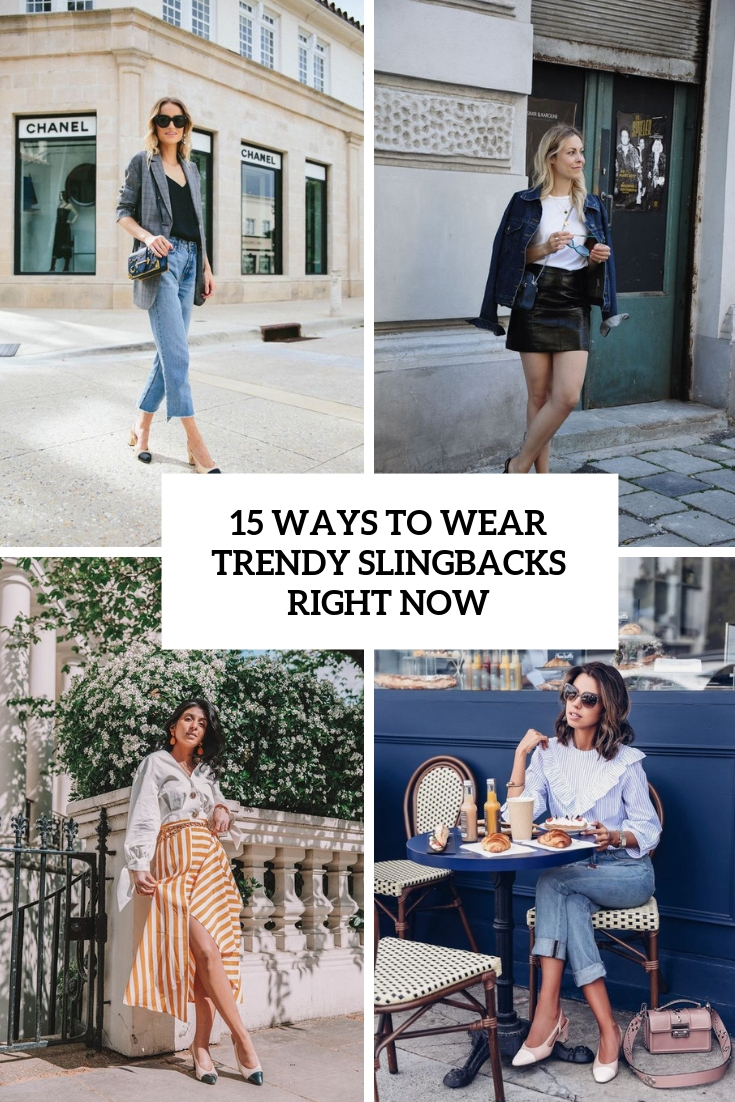 ways to wear trendy slingbacks right now cover