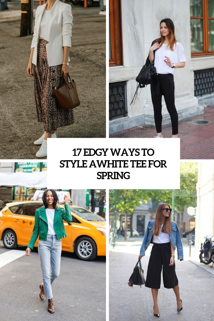edgy ways to style a white tee for spring cover