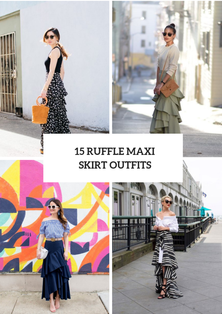 15 Beautiful Looks With Ruffle Maxi Skirts