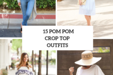 15 Looks With Pom Pom Crop Shirts