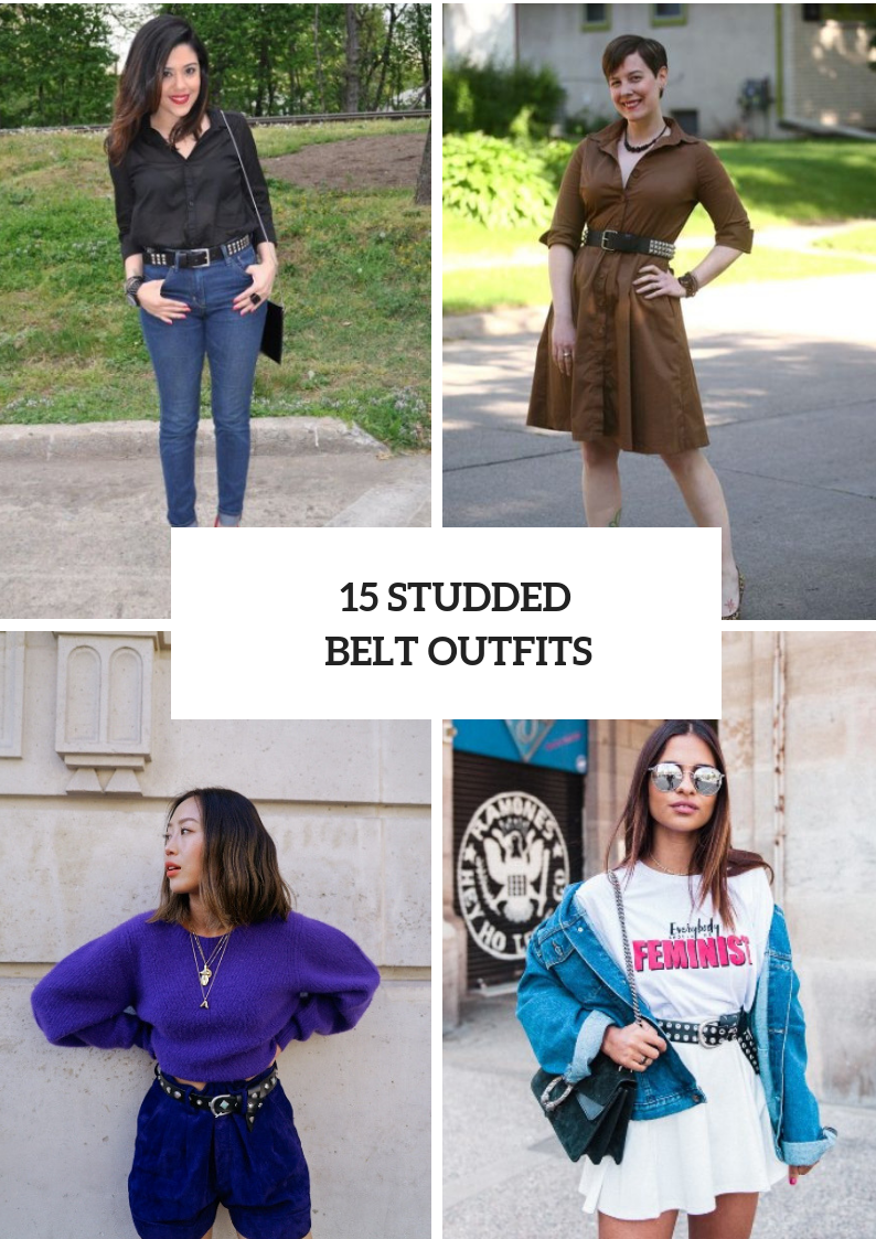 Outfit Ideas With Studded Belts