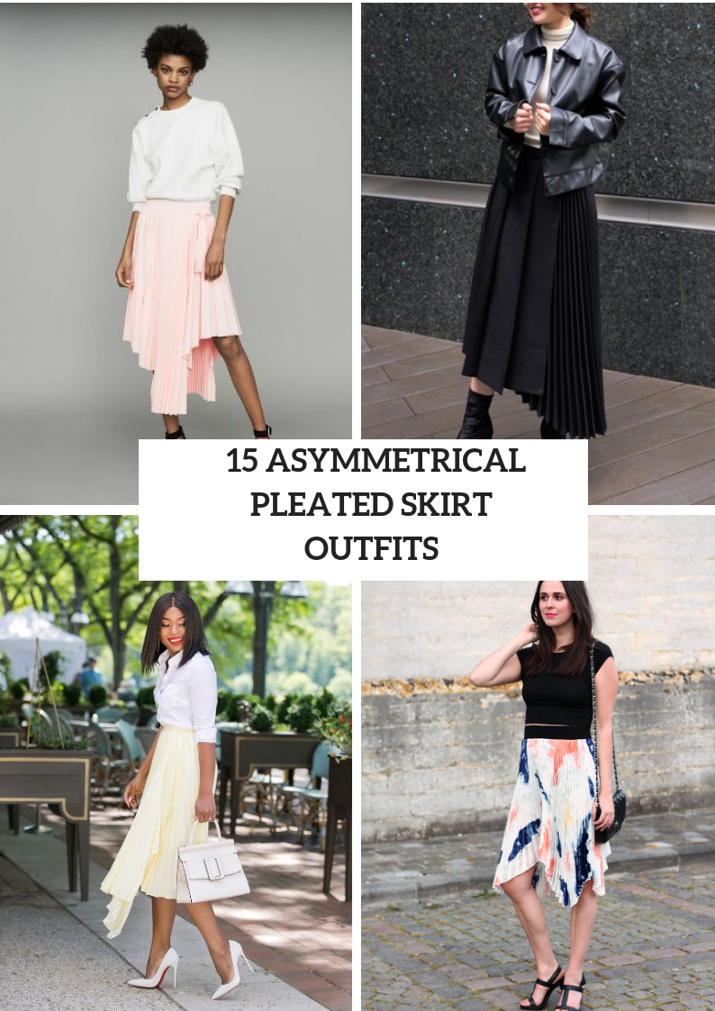 Outfits With Asymmetrical Pleated Skirts